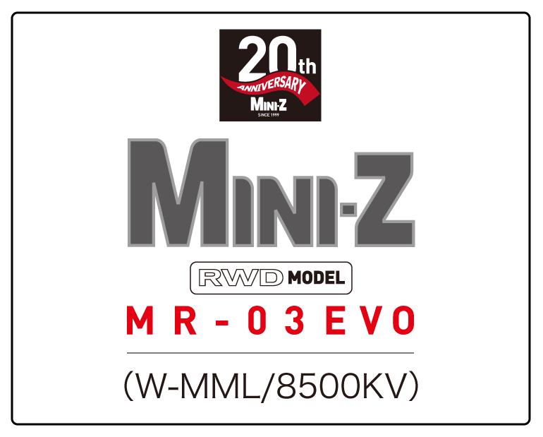 MR-03EVO 20周年記念シャシーセット<br>(W-MML/8500KV)